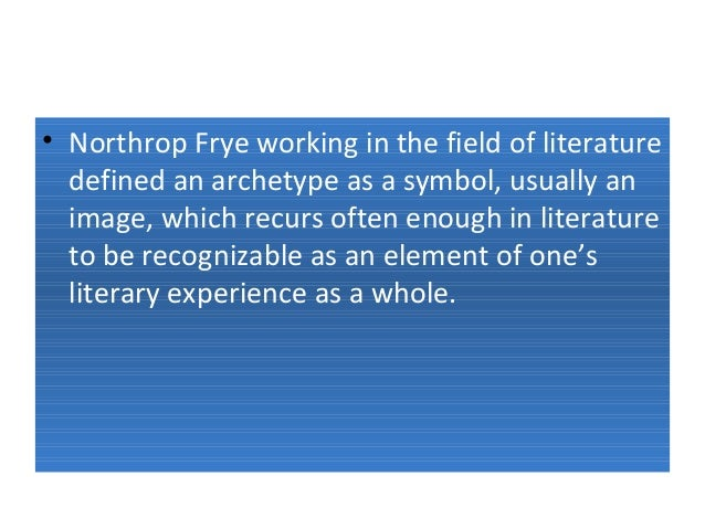 northrop frye archetypes of literature