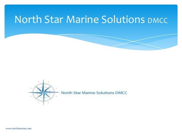 North Star Marine Solutions DMCC www.northstarmss.com