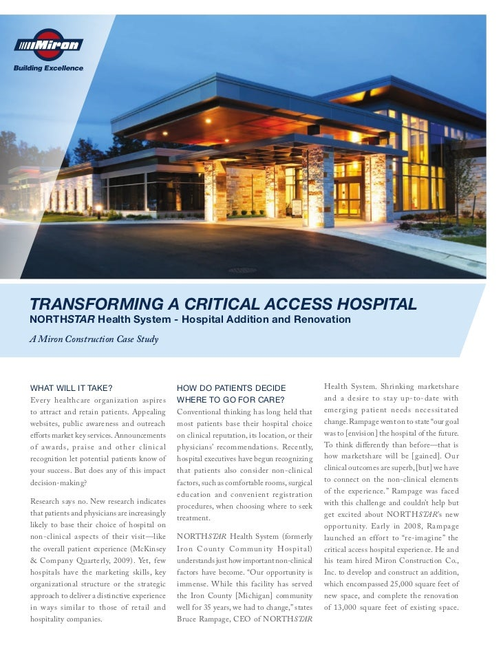 TRANSFORMING A CRITICAL ACCESS HOSPITALNORTHSTAR Health System - Hospital Addition and RenovationA Miron Construction Case...