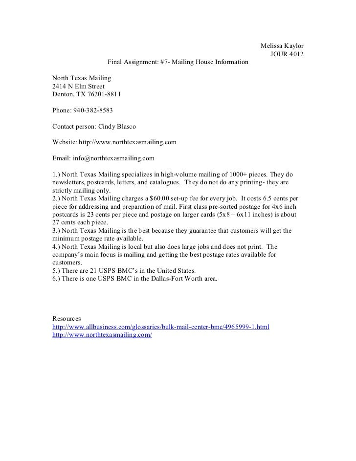 Melissa Kaylor<br />JOUR 4012 <br />Final Assignment: #7- Mailing House Information<br />North Texas Mailing<br />2414 N E...