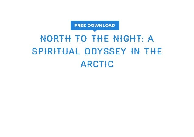 A Spiritual Odyssey in the Arctic North to the Night