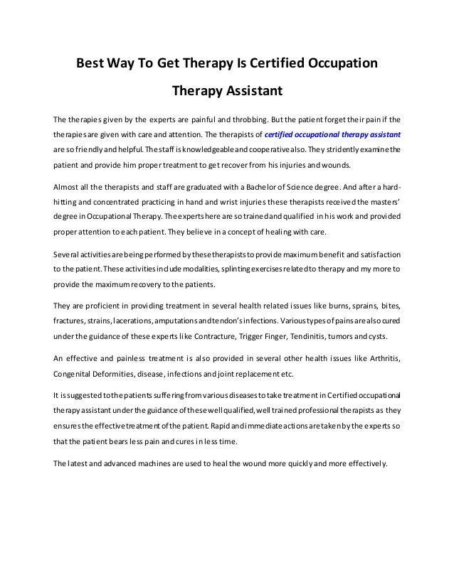 Best Way To Get Therapy Is Certified Occupation Therapy Assistant The therapies given by the experts are painful and throb...