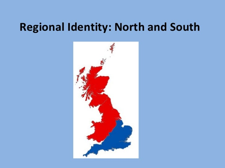 Regional Identity: North and South