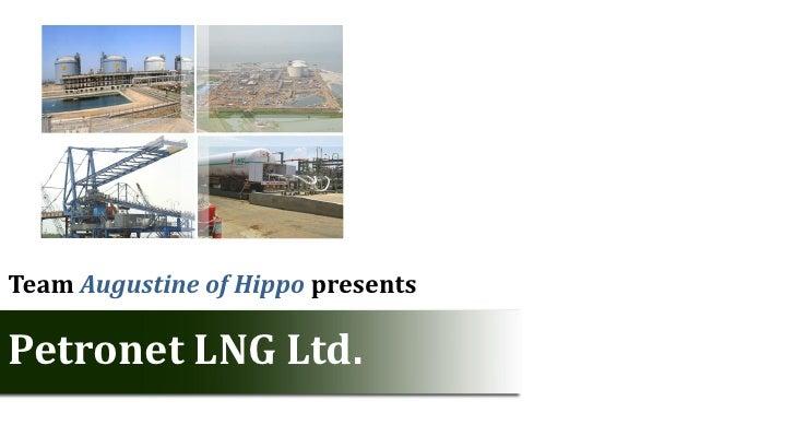 Team Augustine of Hippo presentsPetronet LNG Ltd.