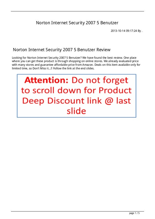 Norton Internet Security 2007 5 Benutzer 2013-10-14 09:17:24 By .  Norton Internet Security 2007 5 Benutzer Review Looking...