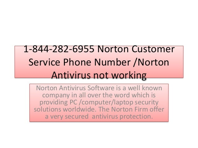 1-844-282-6955 Norton Customer Service Phone Number /Norton Antivirus not working Norton Antivirus Software is a well know...