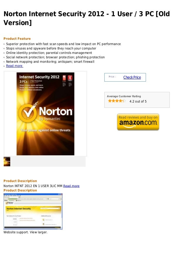 Norton Internet Security 2012 - 1 User / 3 PC [OldVersion]Product Featureq   Superior protection with fast scan speeds and...