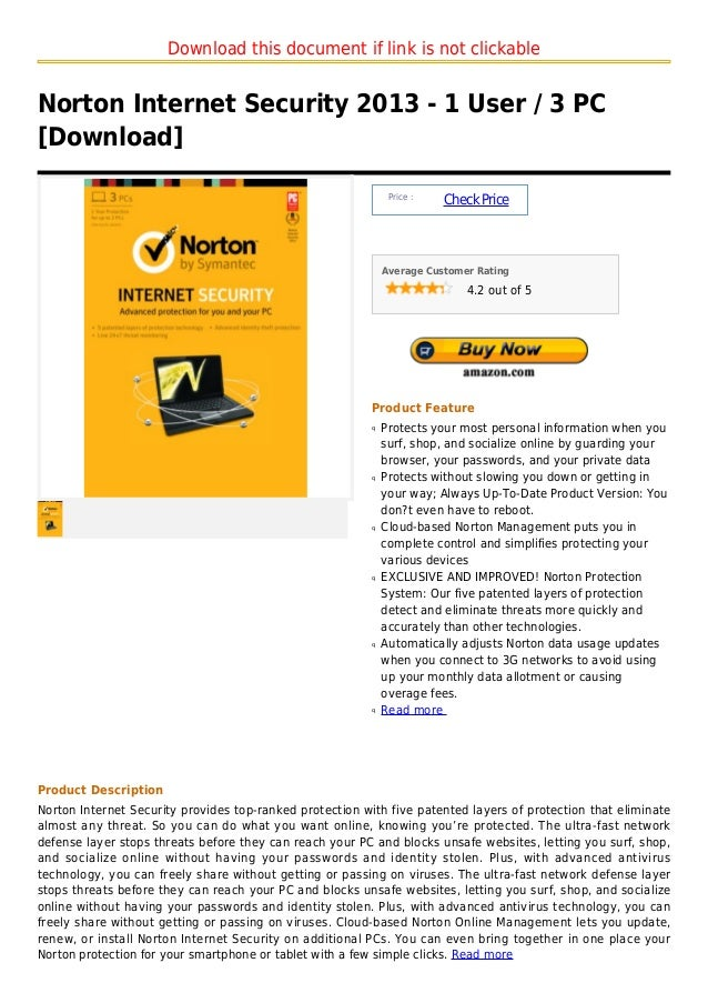 Download this document if link is not clickableNorton Internet Security 2013 - 1 User / 3 PC[Download]                    ...