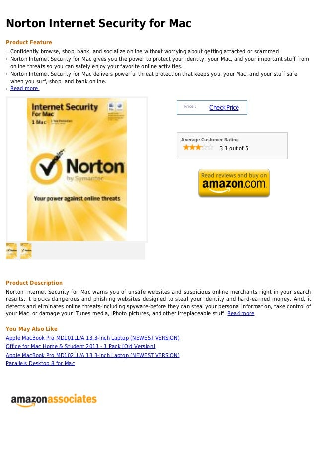 Norton Internet Security for MacProduct Featureq   Confidently browse, shop, bank, and socialize online without worrying a...