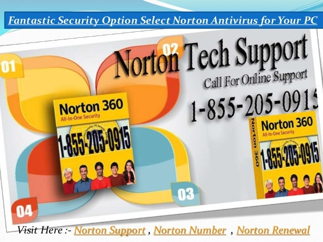 Fantastic Security Option Select Norton Antivirus for Your PC Visit Here :- Norton Support , Norton Number , Norton Renewal