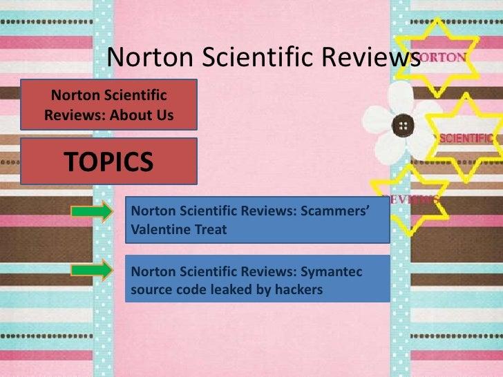 Norton Scientific Reviews Norton ScientificReviews: About Us  TOPICS            Norton Scientific Reviews: Scammers'      ...