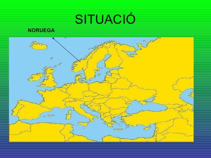 SITUACIÓ NORUEGA