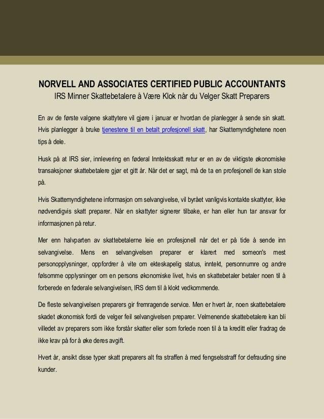 NORVELL AND ASSOCIATES CERTIFIED PUBLIC ACCOUNTANTS IRS Minner Skattebetalere å Være Klok når du Velger Skatt Preparers En...