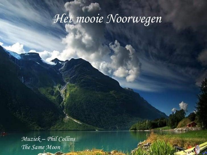 Het mooie Noorwegen Muziek – Phil Collins The Same Moon