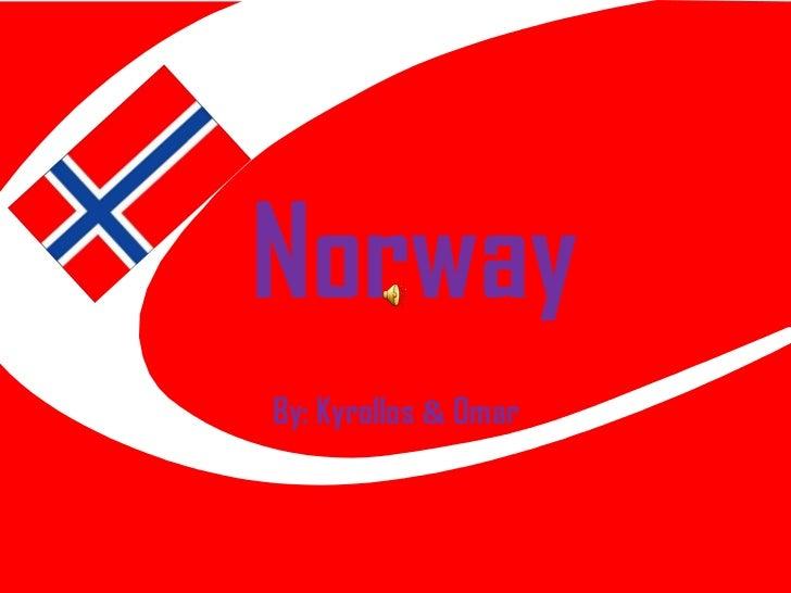 NorwayBy: Kyrollos & 0mar