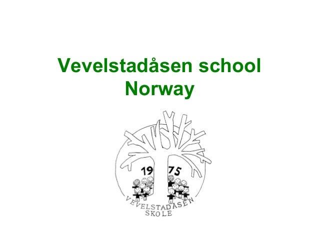Vevelstadåsen school Norway