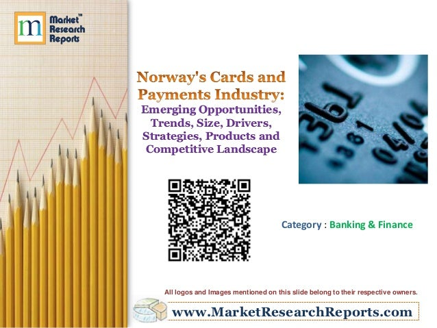 Emerging Opportunities, Trends, Size, Drivers, Strategies, Products and Competitive Landscape  Category : Banking & Financ...