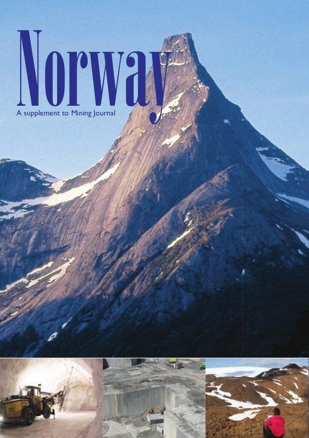 Norway A supplement to Mining Journal  01Norway1001.indd 1  01/02/2010 08:40