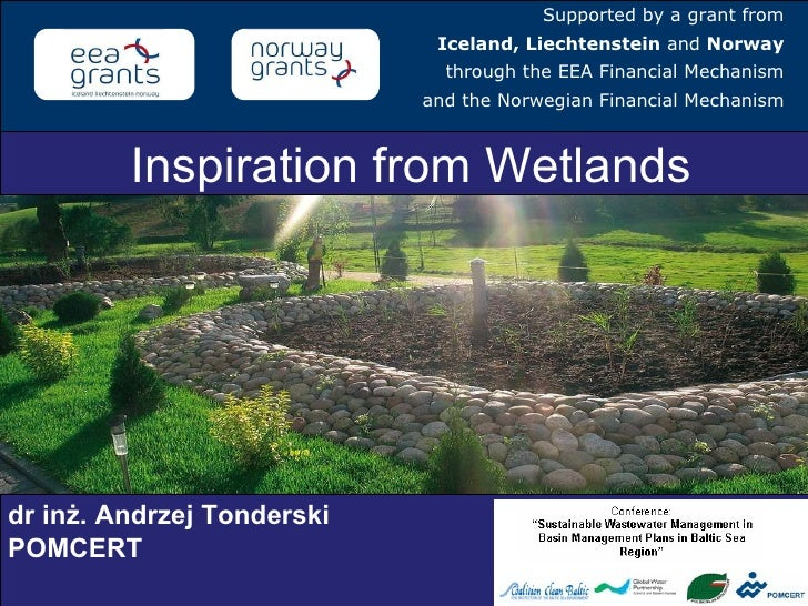 Inspiration from Wetlands Supported by a grant from Iceland, Liechtenstein  and  Norway through the EEA Financial Mechanis...