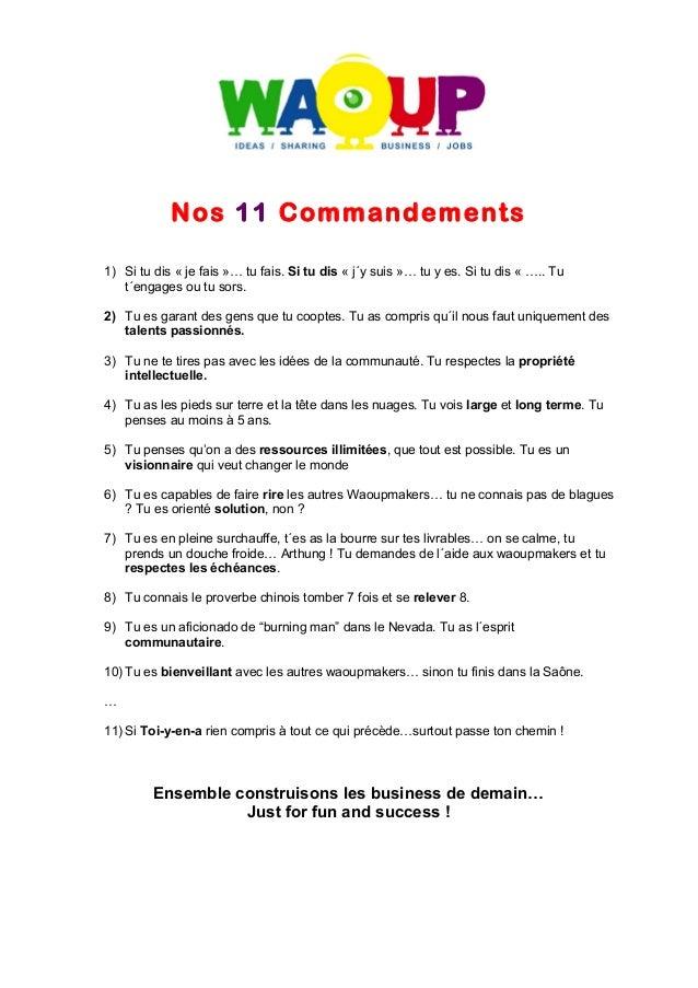 Nos 11 Commandements  1) Si tu dis « je fais »… tu fais. Si tu dis « j´y suis »… tu y es. Si tu dis « ….. Tu  t´engages ou...