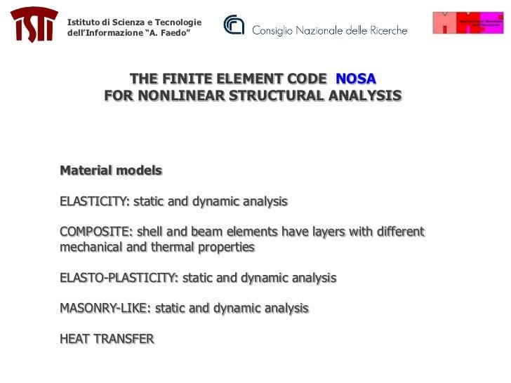"""Istituto di Scienza e Tecnologie dell'Informazione """"A. Faedo""""            THE FINITE ELEMENT CODE NOSA         FOR NONLINEA..."""