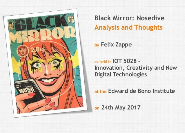 blackmirror s03e01 nosedive analysis and philosophical thoughts rh slideshare net