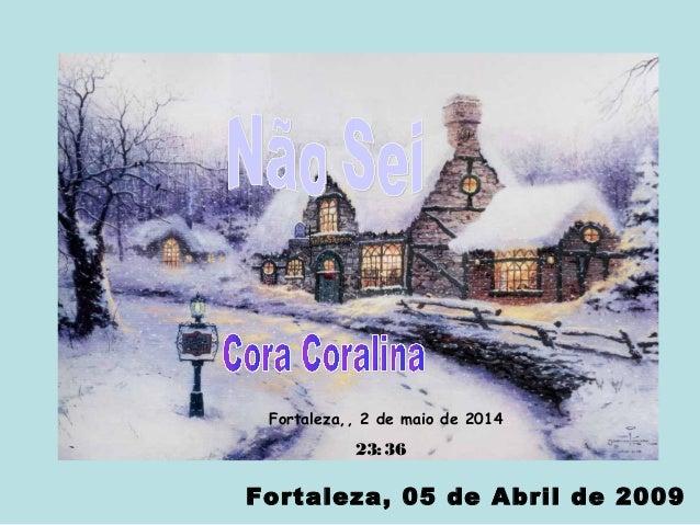 Fortaleza, 05 de Abril de 2009 Fortaleza,, 2 de maio de 2014 23:36
