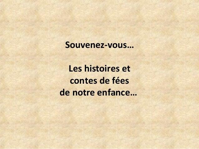 Souvenez-vous… Les histoires et contes de fées de notre enfance…
