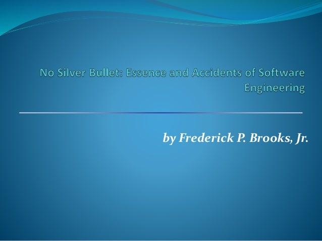 by Frederick P. Brooks, Jr.
