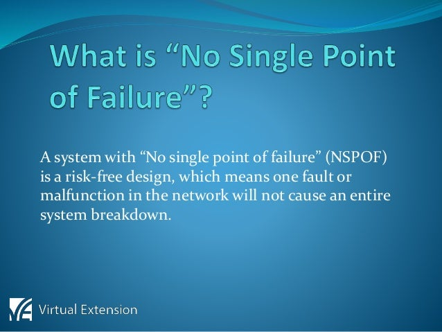 No Single Point Of Failure