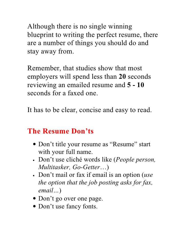 although there is no single winning blueprint to writing the perfect resume