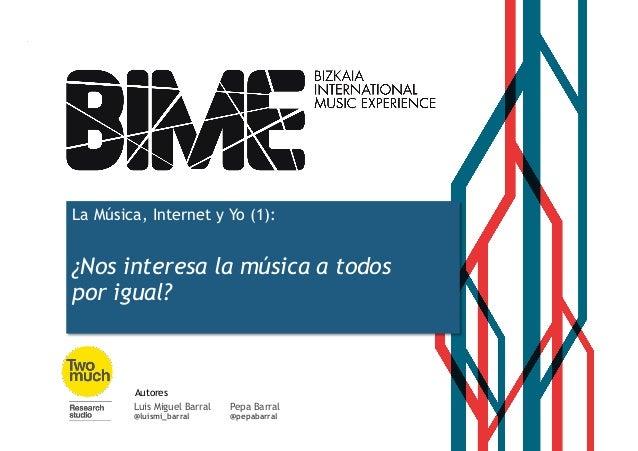 @luismi_barral @pepabarral La Música, Internet y Yo (1): ¿Nos interesa la música a todos por igual? Pepa Barral @pepabarra...