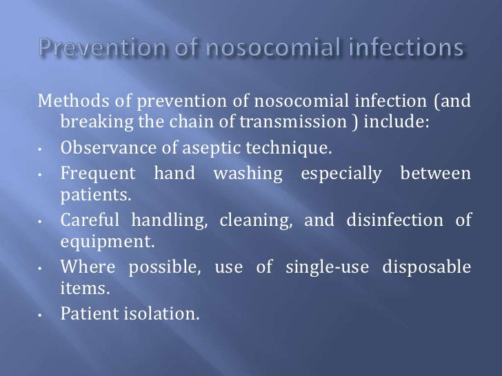 preventing the spread of nosocomial infections The hhs steering committee for the prevention of healthcare-associated infections was established in july 2008, the steering committee, along with scientists and program officials across hhs, developed the hhs action plan to prevent healthcare-associated infections, providing a roadmap for hai prevention in acute care hospitals.
