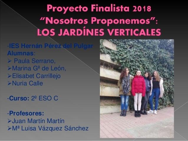 -IES Hernán Pérez del Pulgar Alumnas:  Paula Serrano, Marina Gª de León, Elisabet Carrillejo Nuria Calle -Curso: 2º ES...