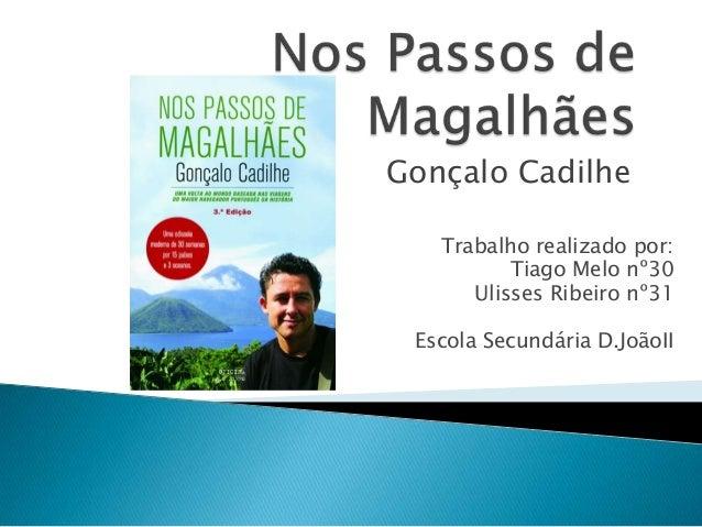 Trabalho realizado por:Tiago Melo nº30Ulisses Ribeiro nº31Escola Secundária D.JoãoIIGonçalo Cadilhe