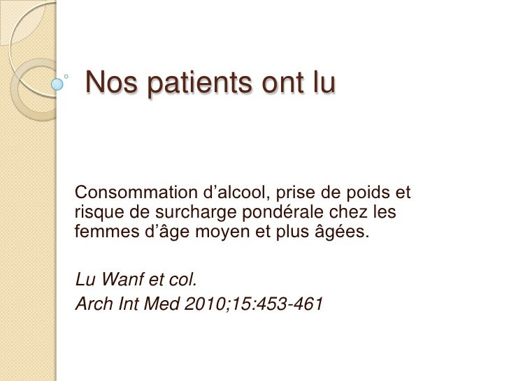 Nos patients ont lu<br />Consommation d'alcool, prise de poids et risque de surcharge pondérale chez les femmes d'âge moye...
