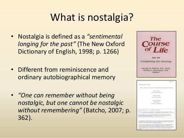 psychological impacts of nostalgia for people with dementia 2 14/ee/1237 the psychological impacts of nostalgia for people with dementia: an experimental study 02/04/2015 17/04/2015 phd student study.