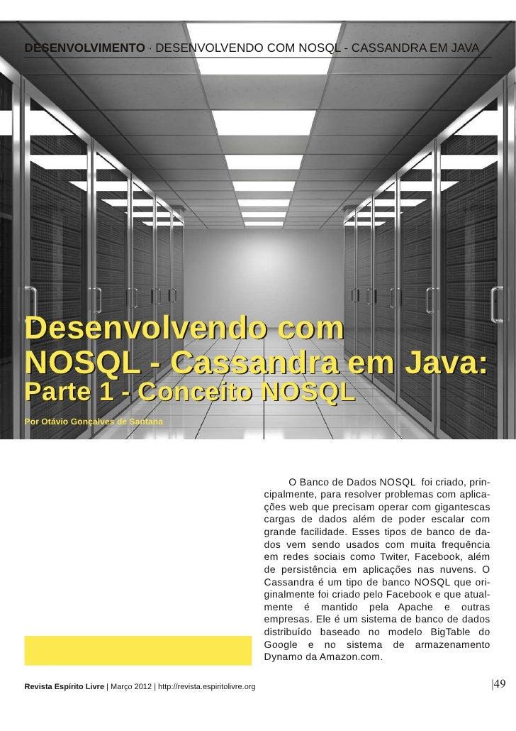 DESENVOLVIMENTO ∙ DESENVOLVENDO COM NOSQL  CASSANDRA EM JAVADesen vo l ven d o co mN O S Q L  Cassan d ra em Java:Parte ...