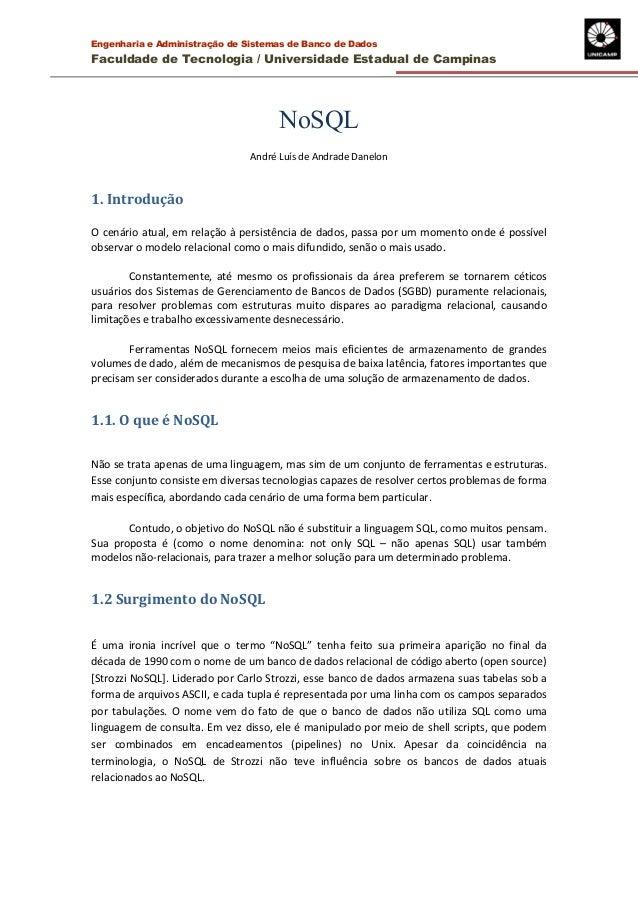 Engenharia e Administração de Sistemas de Banco de Dados  Faculdade de Tecnologia / Universidade Estadual de Campinas  NoS...