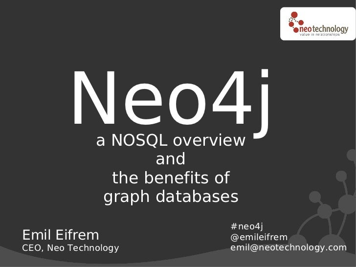Neo4j a NOSQL overview                      and                 the benefits of                graph databases            ...