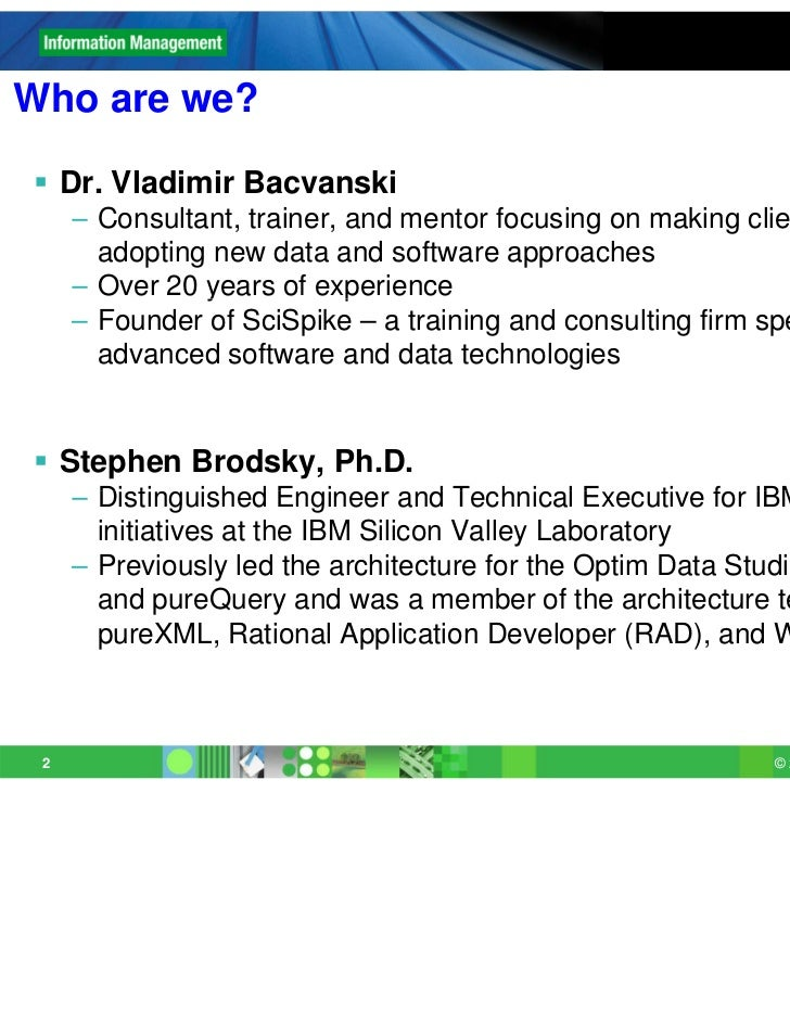 Who are we? Dr. Vladimir Bacvanski     – Consultant, trainer, and mentor focusing on making clients successful in       a...