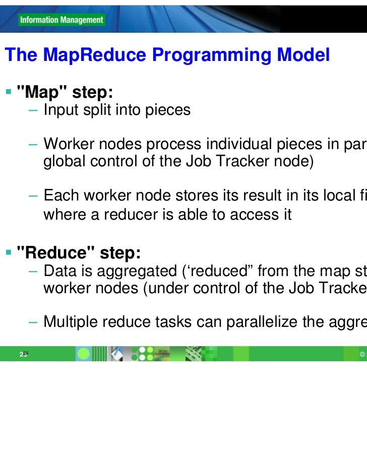 "The M R dTh MapReduce Programming Model             P       i   M d l ""Map"" step:   Map       – Input split into pieces  ..."