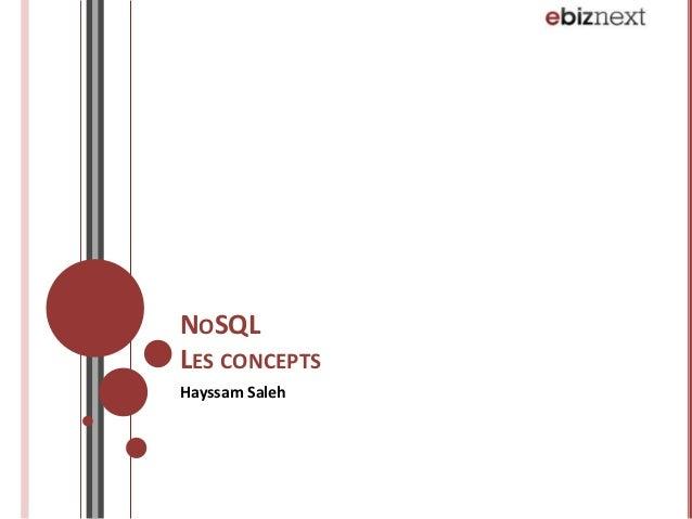 NOSQL LES CONCEPTS Hayssam Saleh