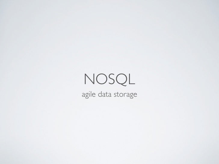 NOSQLagile data storage