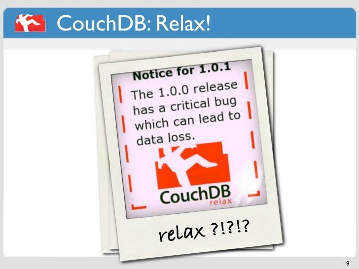 CouchDB: Relax!         .buve/a LO n ?             t de      ulfree space       ..Love,v/T of!l !?      You harenaieth?r R...