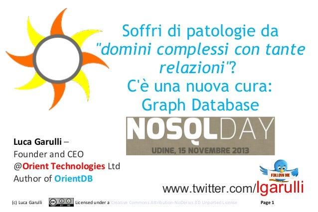 """Soffri di patologie da """"domini complessi con tante relazioni""""? C'è una nuova cura: Graph Database Luca Garulli – Founder a..."""