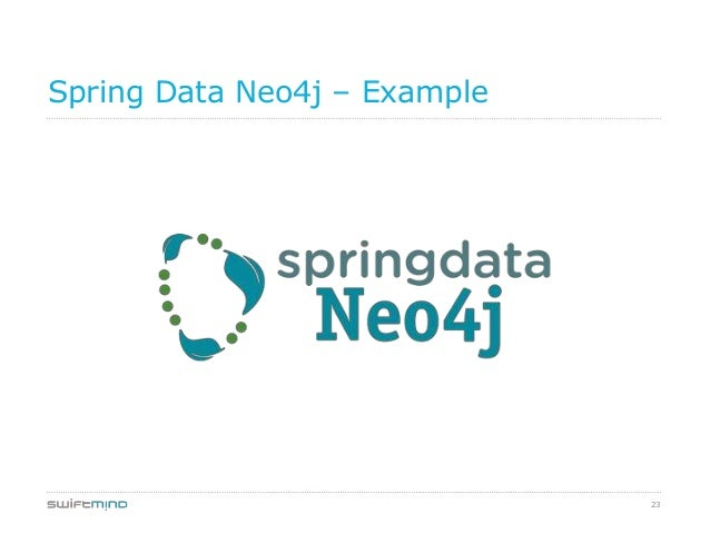 23Spring Data Neo4j – Example