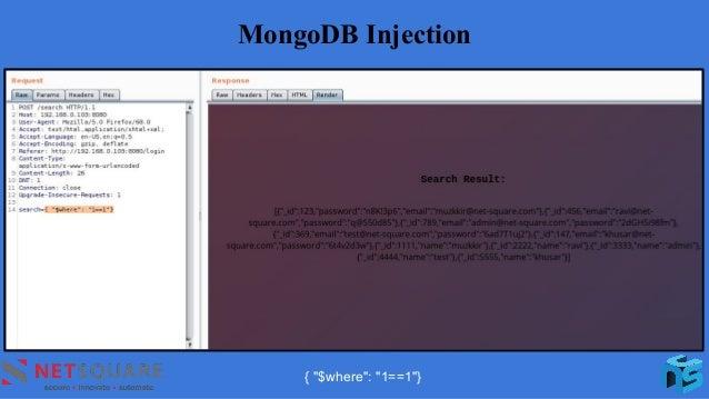 """MongoDB Injection { """"$where"""": """"1==1""""}"""