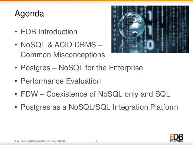 NoSQL on ACID: Meet Unstructured Postgres Slide 3