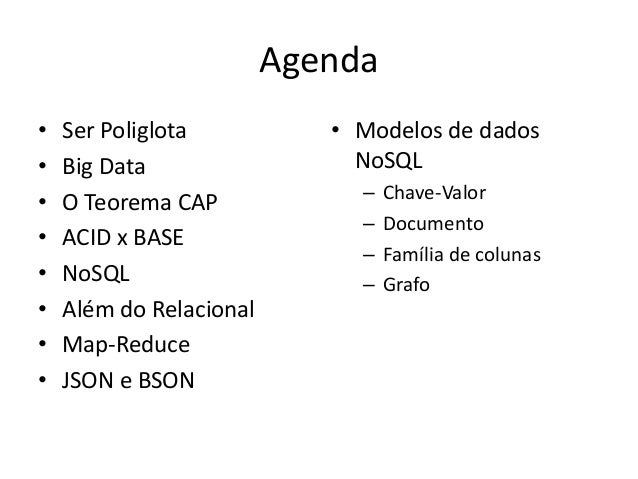 Modelos NoSQL e a Persistência Poliglota Slide 2